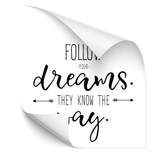 Follow your Dreams - Sprüche Heckscheiben Aufkleber - Kategorie Shop