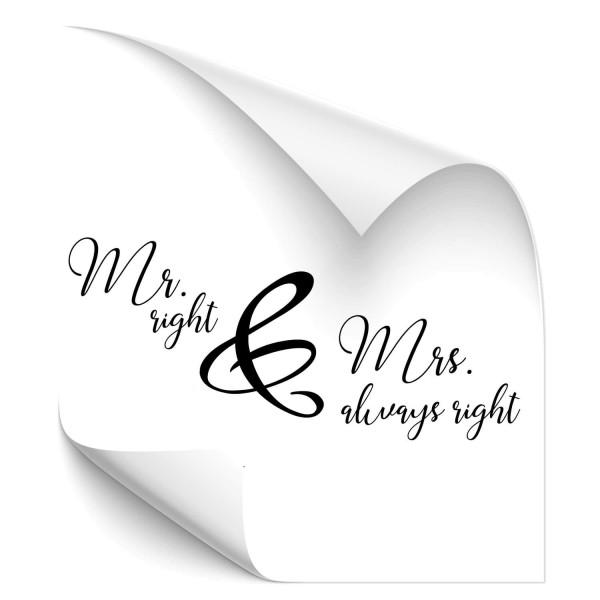 Mr. Right & Mrs always right - wandtattoo