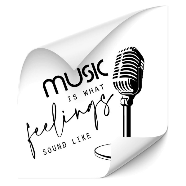 Music is what feelings sound like - Sprüche Fahrzeug Folienaufkleber - wandtattoo