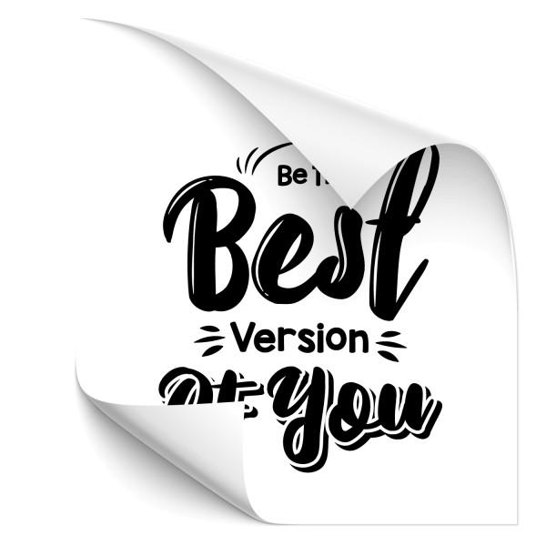 Be the best version of you Kfz Sticker - Kategorie Shop