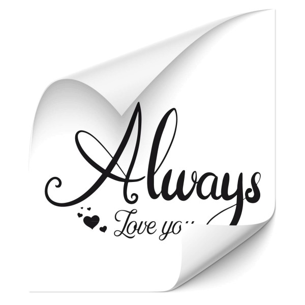 Always love you Sprüche - wandtattoo