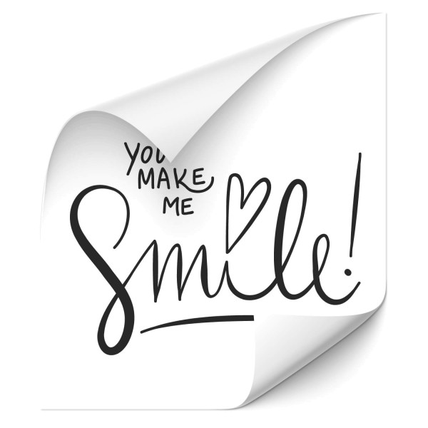 You make me smile Sprüche - wandtattoo