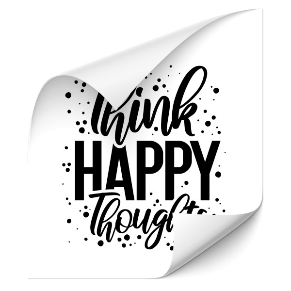 Think happy thoughts Folienautoaufkleber - Kategorie Shop