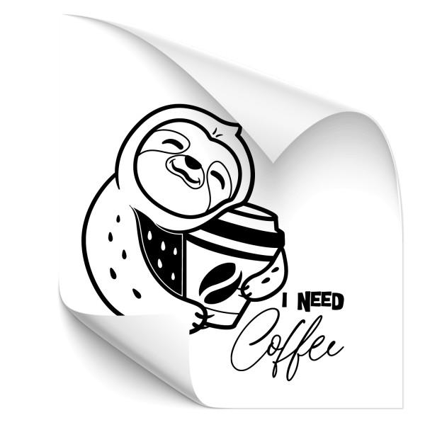 I need Coffee - Faultier Kfz Sticker - sprüche