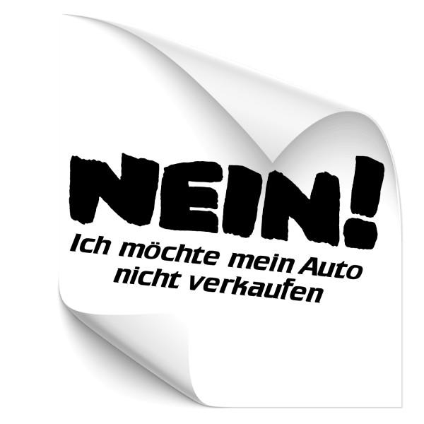 NEIN-Ich möchte mein Auto nicht verkaufen ! Auto Schriftzug Aufkleber - Kategorie Shop